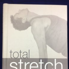 Libros: LIBRO: TOTAL STRETCH. ROSCOE NASH. Lote 116376614