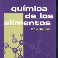 Libros: QUÍMICA DE LOS ALIMENTOS (2ª EDICIÓN). Lote 197579042