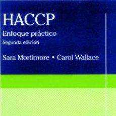 Libros: HACCP. ENFOQUE PRÁCTICO (2ª EDICIÓN). Lote 117618575