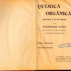 Libros: QUÍMICA ORGÁNICA, APLICADA A LA FARMACIA. BALDOMERO BONET. Lote 124820323