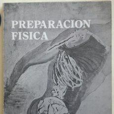Libros: LIBRO PREPARACIÓN FISICA PRIMER NIVEL - AUGUSTO PILA TELEÑA. Lote 128232678