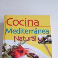 Libros: COCINA MEDITERRANEA NATURAL GLORIA SAN JUAN. Lote 129436231
