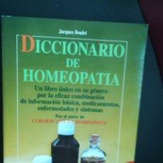 Libros: DICCIONARIO DE HOMEOPATÍA, JACQUES BOULET. IMPRESCINDIBLE PARA HOMEÓPATAS, TERAPEUTAS Y PÚBLICO EN G. Lote 130194819