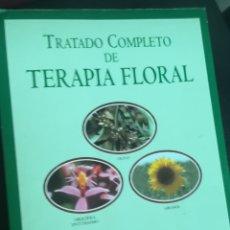 Libros: TRATADO COMPLETO DE TERAPIA FLORAL. SUSANA VEILATI. Lote 130195836