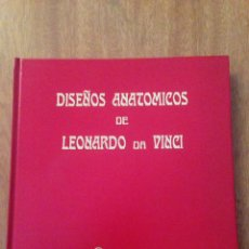 Libros: DISEÑOS ANATÓMICOS DE LEONARDO DA VINCI - BENCARD. Lote 134968893