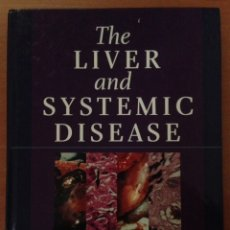 Libros: THE LIVER AND SYSTEMIC DISEASE 1ST EDITION. Lote 135070019