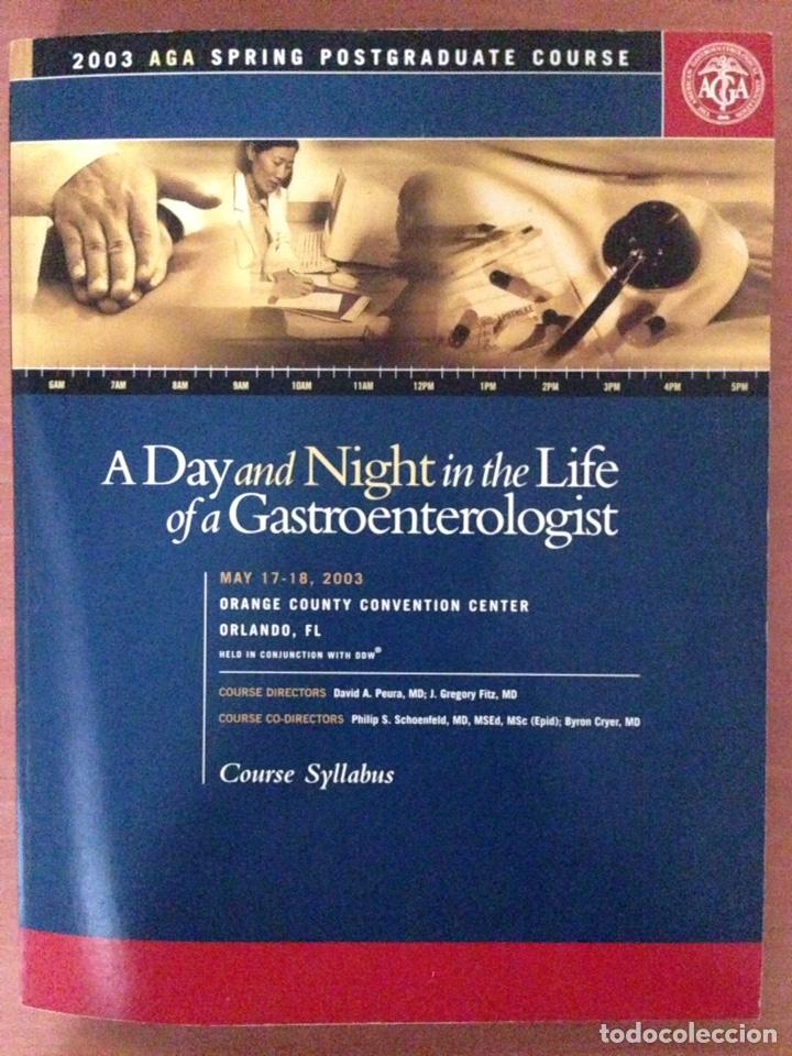A DAY AND NIGTH UN THE LIFE OF A GASTROENTEROLOGÍA (Libros Nuevos - Ciencias, Manuales y Oficios - Medicina, Farmacia y Salud)