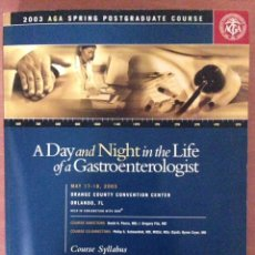 Libros: A DAY AND NIGTH UN THE LIFE OF A GASTROENTEROLOGÍA. Lote 135070966