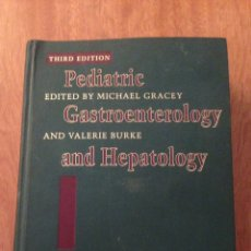 Libros: PEDIATRIC GASTROENTEROLOGY AND HEPATOLOGHY. Lote 135071306