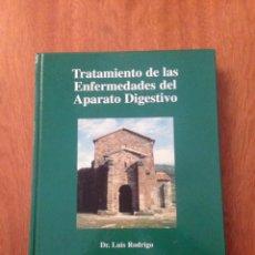 Libros: TRATAMIENTO DE LAS ENFERMEDADES DEL APARATO DIGESTIVO. Lote 135075697