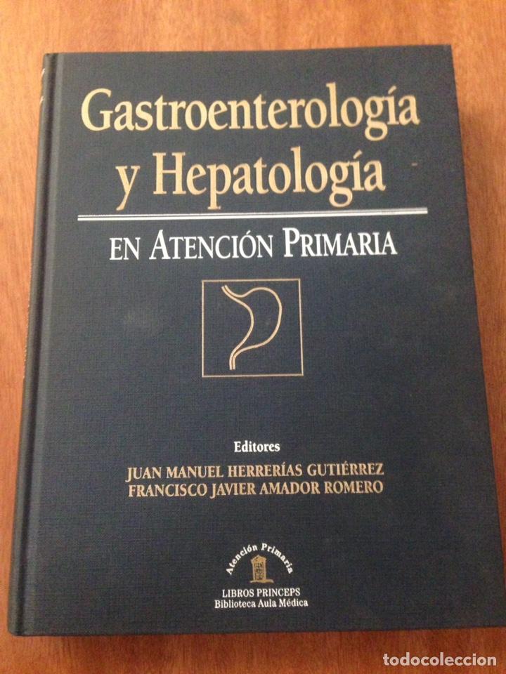 GASTROENTEROLOGIA Y HEPATOLOGIA EN ATENCION PRIMARIA (Libros Nuevos - Ciencias, Manuales y Oficios - Medicina, Farmacia y Salud)