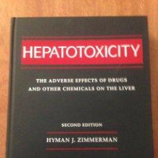 Libros: HEPATOTOXICITY SEGUNDA EDICIÓN. Lote 135077394