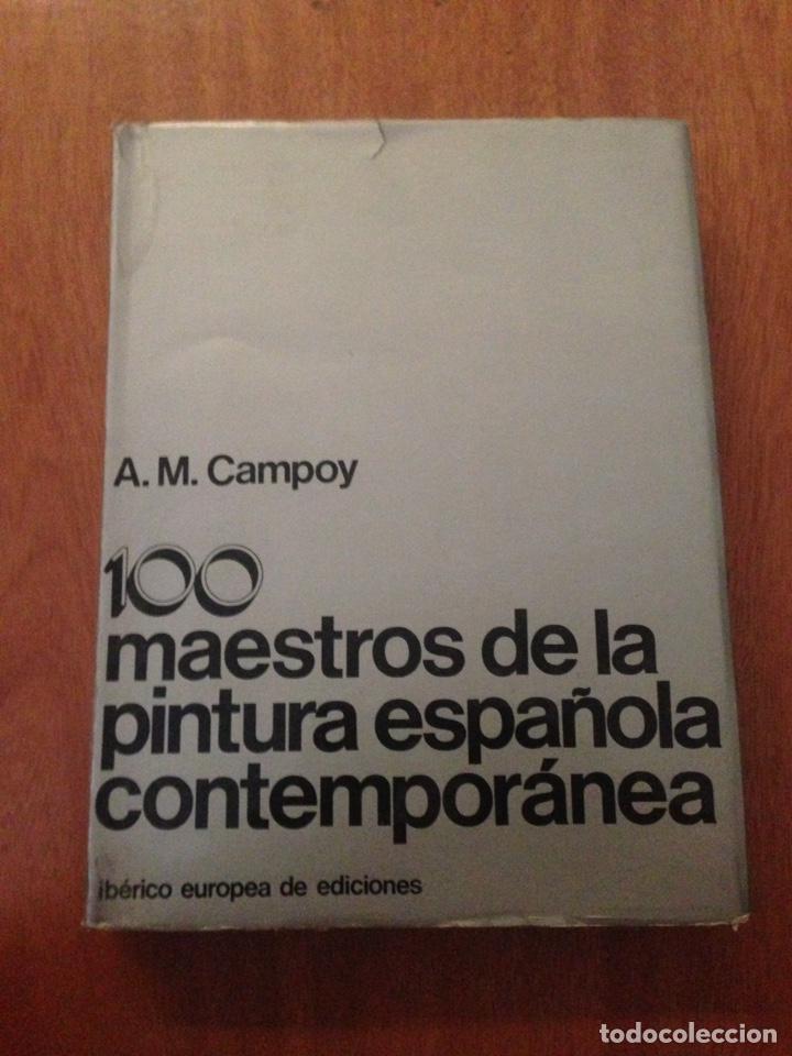100 MAESTROS DE LA PINTURA ESPAÑOLA CONTEMPORÁNEA (Libros Nuevos - Ciencias, Manuales y Oficios - Medicina, Farmacia y Salud)