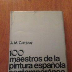 Libros: 100 MAESTROS DE LA PINTURA ESPAÑOLA CONTEMPORÁNEA. Lote 135091521