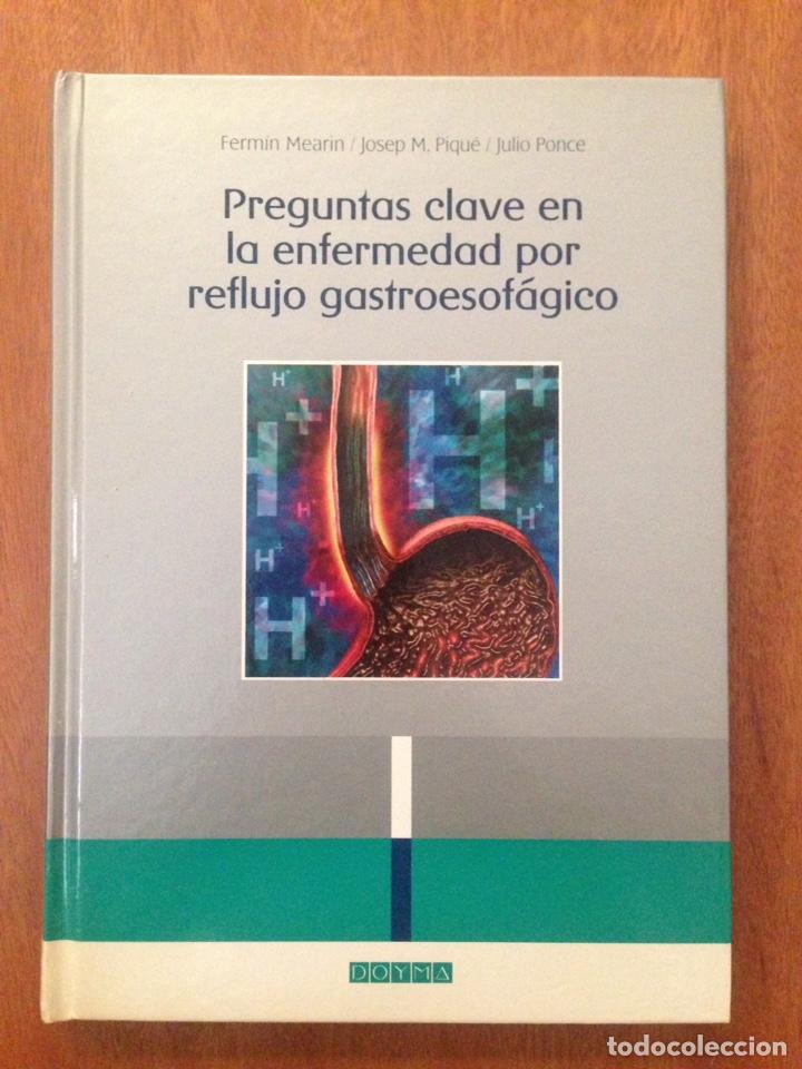 PREGUNTAS CLAVES EN LA ENFERMEDAD POR REFLUJO GASTROESOFAGICO (Libros Nuevos - Ciencias, Manuales y Oficios - Medicina, Farmacia y Salud)