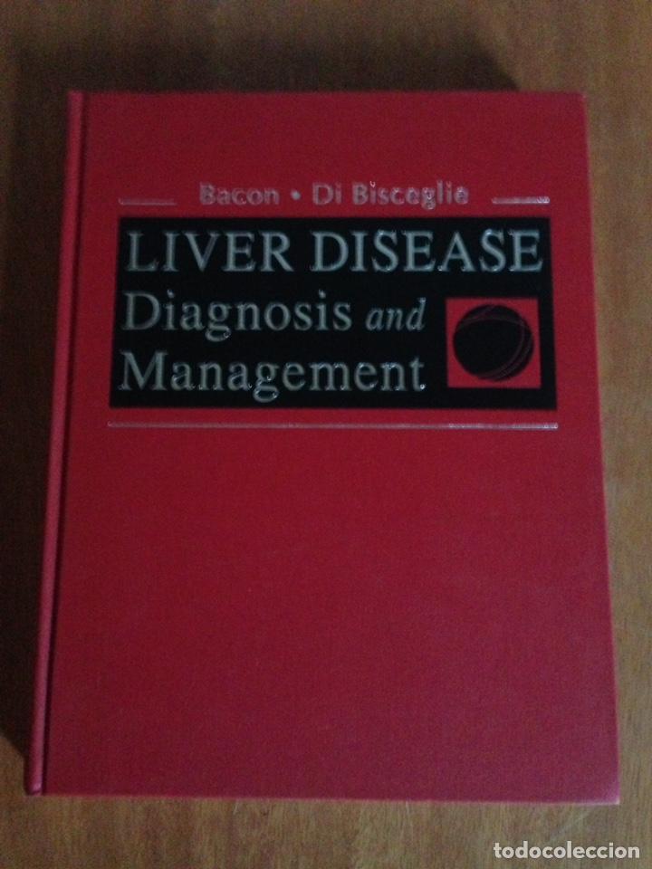 LIVER DISEASE DIAGNOSIS AND MANAGEMENT (Libros Nuevos - Ciencias, Manuales y Oficios - Medicina, Farmacia y Salud)