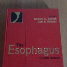 Libros: THE ESOPHAGUS FOURTH EDITION. Lote 135267123