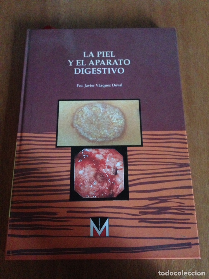 LA PIEL Y EL APARATO DIGESTIVO JAVIER VASQUEZ (Libros Nuevos - Ciencias, Manuales y Oficios - Medicina, Farmacia y Salud)