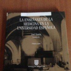 Libros: LA ENSEÑANZA DE LA MEDICINA EN LA UNIVERSIDAD ESPAÑOLA. Lote 135267807