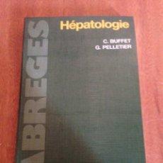Libros: HEPATOLOGIE. Lote 135272371