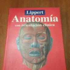 Libros: ANATOMÍA CON ORIENTACIÓN CLÍNICA. Lote 135293561