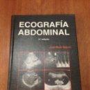 Libros: ECOGRAFIA ABDOMINAL 2DA EDICIÓN. Lote 135294353