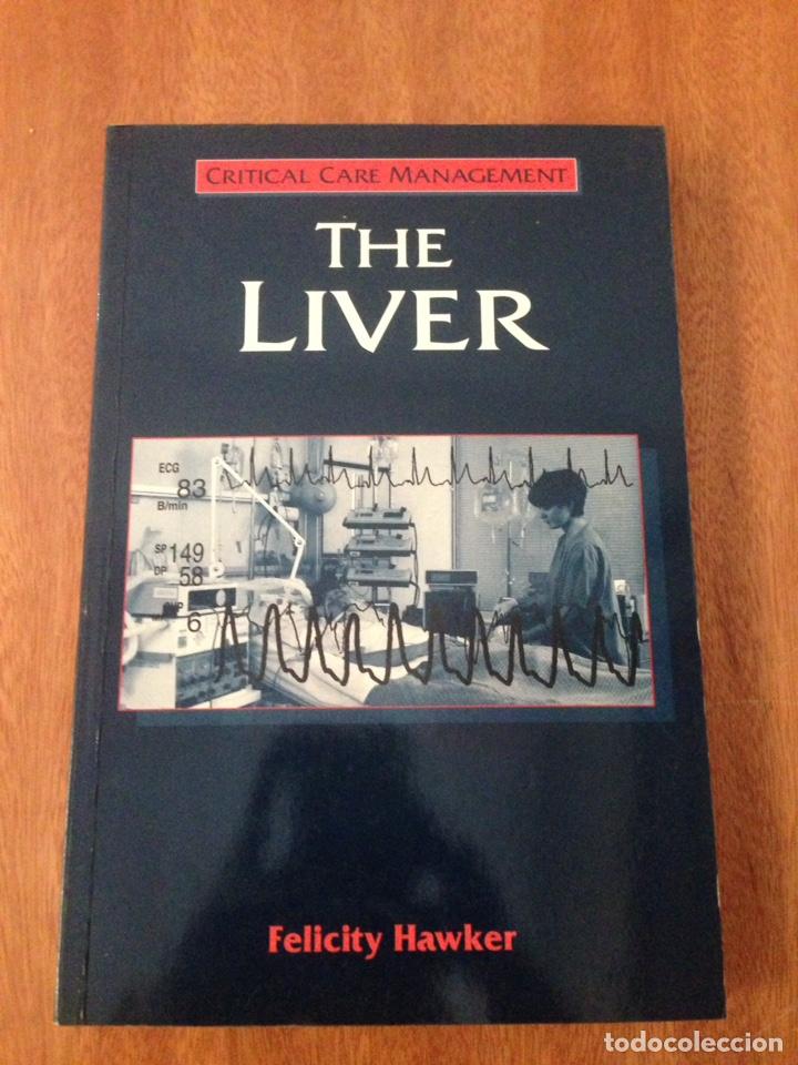 THE LIVER FELICITY HAWKER (Libros Nuevos - Ciencias, Manuales y Oficios - Medicina, Farmacia y Salud)