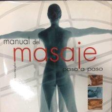 Libros: LIBRO NUEVO MANUAL DEL MASAJE PASO A PASO EDITORIAL LIBSA 160 PÁGINAS JOSE M. SANZ MENGIBAR. Lote 135997178
