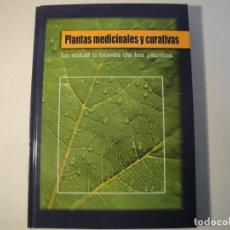 Libros: PLANTAS MEDICINALES Y CURATAIVAS. CULTURAL, S.A. AÑO 2006. NUEVO. Lote 136052382
