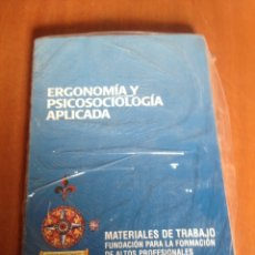 Libros: ERGONOMIA Y PSICOSOCIOLOGIA APLICADA. Lote 136156934
