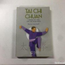 Libros: TAI CHUAN, CALIDAD DE VIDA, ARTE DE LA LONGEVIDAD. NURIA LEONELLI. Lote 138976550