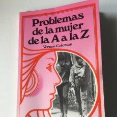 Libros: PROBLEMAS DE LA MUJER DE LA A A LA Z. Lote 140068714