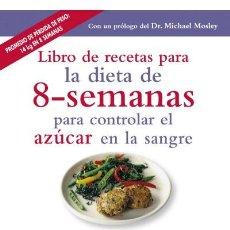 Libros: LIBRO DE RECETAS PARA LA DIETA DE 8-SEMANAS PARA CONTROLAR EL AZÚCAR EN LA SANGRE - CLARE BAILEY. Lote 141312422