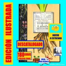 Libros: HERBARIO DE PLANTAS SILVESTRES - PIERRE Y DELIA VIGNE - LAROUSSE - NUEVO - RARÍSIMO - 180 EUROS. Lote 142778818