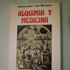 Libros: ALQUIMIA Y MEDICINA. Lote 142899892