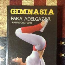 Libros: GIMNASIA PARA ADELGAZAR. Lote 144012220