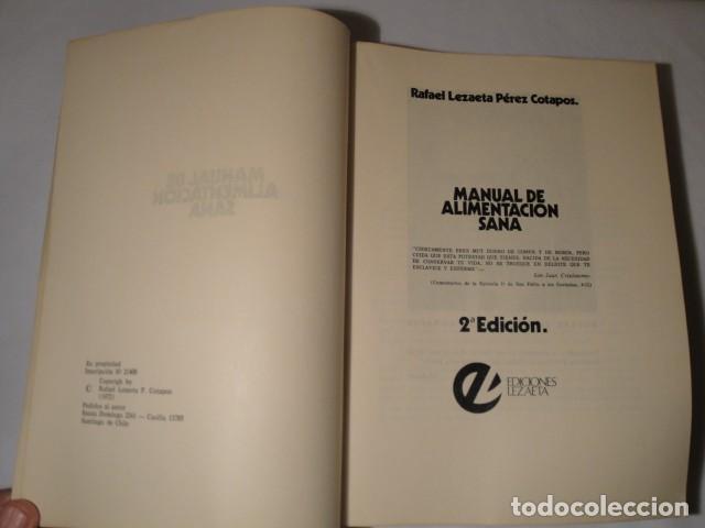 Libros: Manual de Alimentación sana. Autor: Rafael Lezaeta. 2ª edición. Ediciones Lezaeta. 1973. - Foto 2 - 145925306