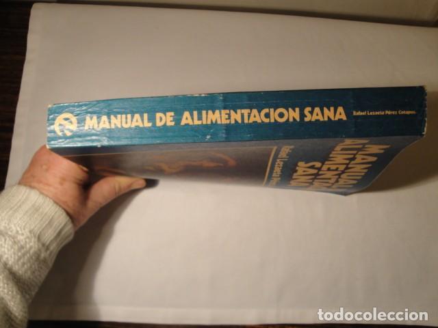 Libros: Manual de Alimentación sana. Autor: Rafael Lezaeta. 2ª edición. Ediciones Lezaeta. 1973. - Foto 7 - 145925306