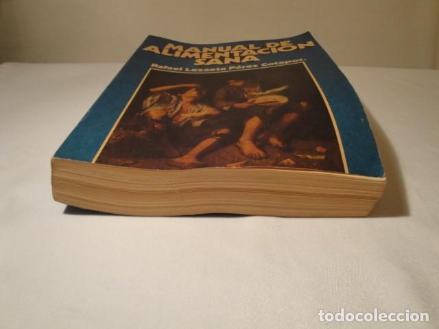 Libros: Manual de Alimentación sana. Autor: Rafael Lezaeta. 2ª edición. Ediciones Lezaeta. 1973. - Foto 8 - 145925306