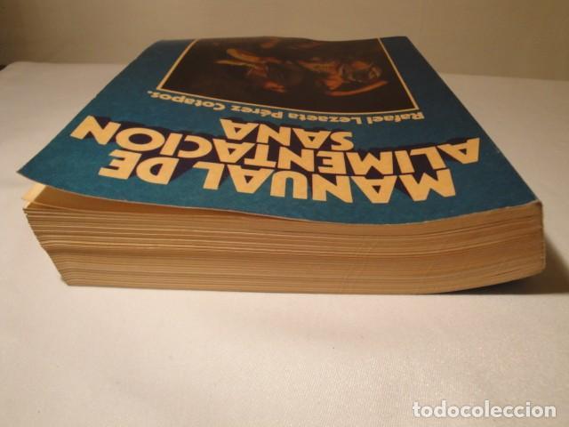 Libros: Manual de Alimentación sana. Autor: Rafael Lezaeta. 2ª edición. Ediciones Lezaeta. 1973. - Foto 10 - 145925306