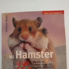Libros: MI HAMSTER Y YO. Lote 146349422