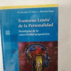 Libros: TRASTORNO LIMITE DE LA PERSONALIDAD. Lote 221513006
