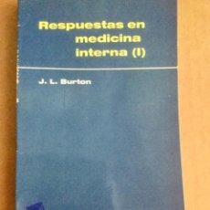 """Libros: RESPUESTAS EN MEDICINA INTERNA I. """"J.L. BURLÓN. AC. Lote 151094550"""