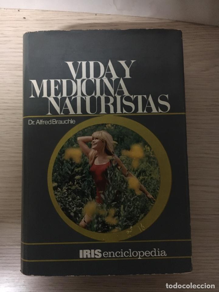 VIDA Y MEDICINA NATURISTAS (Libros Nuevos - Ciencias, Manuales y Oficios - Medicina, Farmacia y Salud)