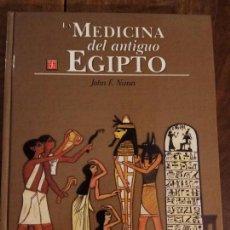 Libros: LA MEDICINA DEL ANTIGUO EGIPTO. Lote 151904786