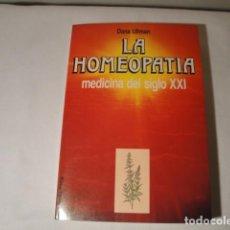 Libros: LA HOMEOPATÍA, MEDICINA DEL SIGLO XXI. AUTOR: DANA ULLMAN. AÑO 1990. EDIC.MARTÍNEZ ROCA,S.A. NUEVO. Lote 157479150