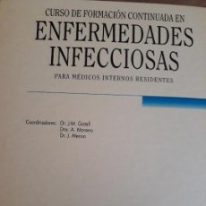 Libros: CURSO DE FORMACIÓN CONTINUADA EN ENFERMEDADES INFECCIOSAS. JM GATELL/A MORENO/J MENSA... Lote 158005822