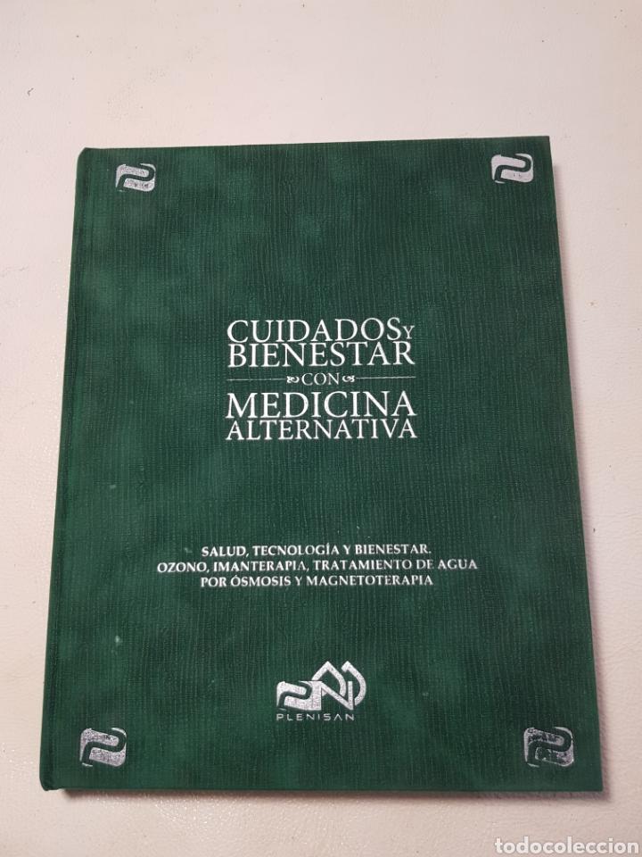 CUIDADOS Y BIENESTAR CON MEDICINA ALTERNATIVA OZONO IMANTERAPIA MAGNETOTERAPIA EDICIÓN NUMERADA (Libros Nuevos - Ciencias, Manuales y Oficios - Medicina, Farmacia y Salud)