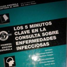 Libros: LOS 5 MINUTOS CLAVE EN LA CONSULTA SOBRE ENFERMEDADES INFECCIOSAS. Lote 163947524