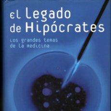 Livres: EL LEGADO DE HIPÓCRATES - . LOS GRANDES TEMAS DE LA MEDICINA . PEDRO GARCÍA BARRENO. Lote 163961730